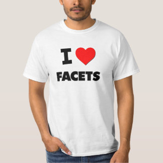 I Love Facets Tees