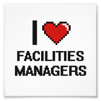 I love Facilities Managers Photo
