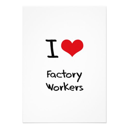 I Love Factory Workers Personalized Invite