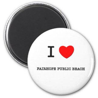 I Love Fairhope Public Beach Alabama 6 Cm Round Magnet