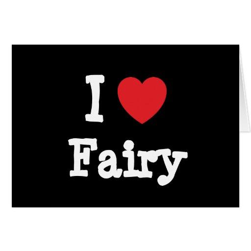 I love Fairy heart T-Shirt Card
