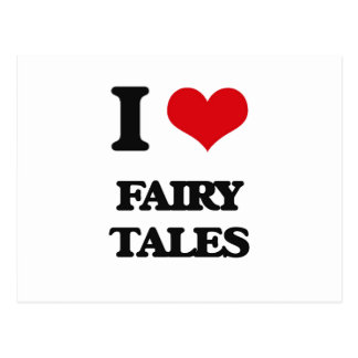 I love Fairy Tales Post Card