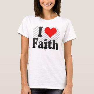 I love Faith T-Shirt