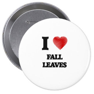 I love Fall Leaves 10 Cm Round Badge