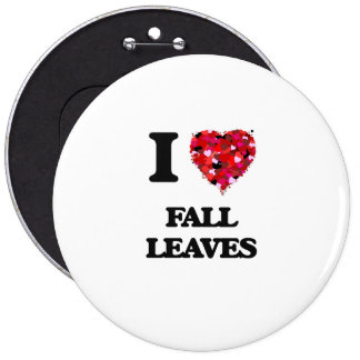 I Love Fall Leaves 6 Cm Round Badge