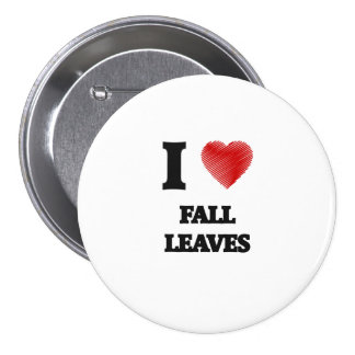 I love Fall Leaves 7.5 Cm Round Badge