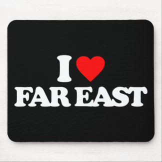I LOVE FAR EAST MOUSE PADS