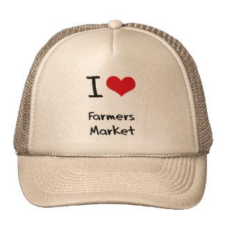 I Love Farmers Market Hat