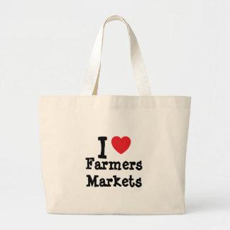 I love Farmers Markets heart custom personalized Tote Bags