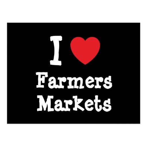 I love Farmers Markets heart custom personalized Post Cards