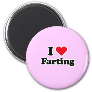 I love farting 6 cm round magnet