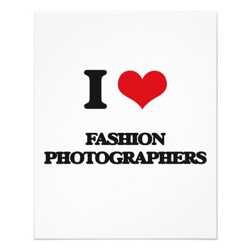 I love Fashion Photographers Custom Flyer
