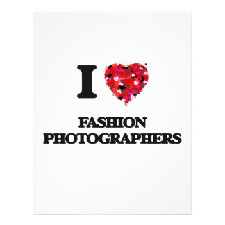 "I love Fashion Photographers 8.5"" X 11"" Flyer"