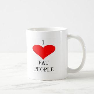 I LOVE FAT PEOPLE COFFEE MUGS