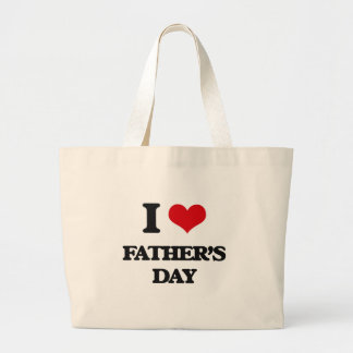 I love Father'S Day Bags
