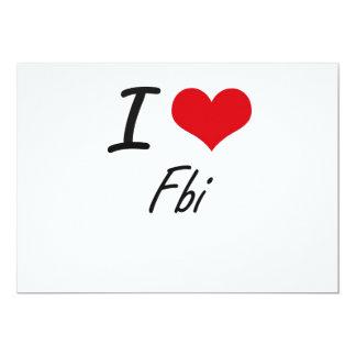 I love Fbi 13 Cm X 18 Cm Invitation Card