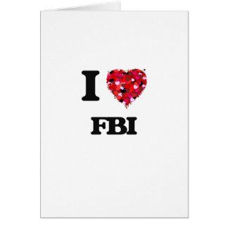 I Love Fbi Greeting Card