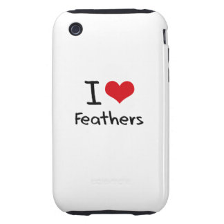 I Love Feathers Tough iPhone 3 Cases