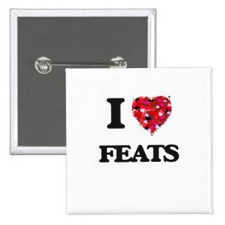 I Love Feats 15 Cm Square Badge