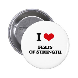 I love Feats Of Strength Button