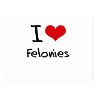I Love Felonies Business Card