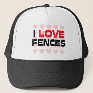 I LOVE FENCES TRUCKER HAT