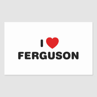 I Love Ferguson Missouri Rectangular Sticker