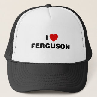 I Love Ferguson Missouri Trucker Hat
