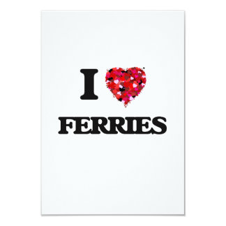 I Love Ferries 9 Cm X 13 Cm Invitation Card