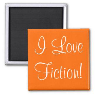 I Love Fiction Square Magnet