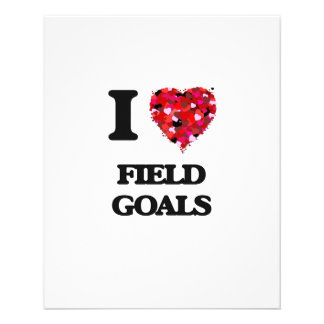 I love Field Goals 11.5 Cm X 14 Cm Flyer