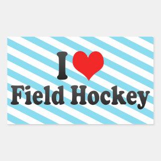 I love Field Hockey Rectangular Sticker