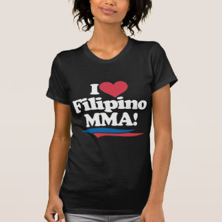 I Love Filipino MMA - White T-Shirt