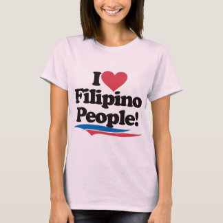 I Love Filipino People T-Shirt
