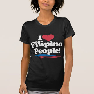 I Love Filipino People - White T-Shirt