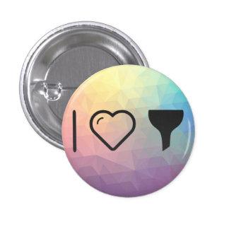 I Love Filter Refines 3 Cm Round Badge