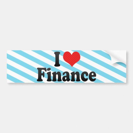 I Love Finance Bumper Sticker