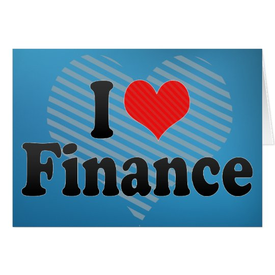 I Love Finance Card