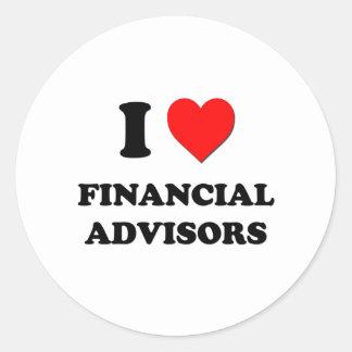 I Love Financial Advisors Round Sticker