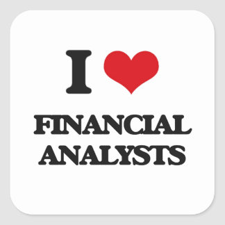 I love Financial Analysts Stickers
