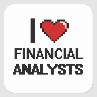 I love Financial Analysts Square Sticker
