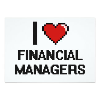 """I love Financial Managers 5"""" X 7"""" Invitation Card"""
