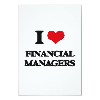 """I love Financial Managers 3.5"""" X 5"""" Invitation Card"""