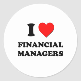 I Love Financial Managers Round Stickers
