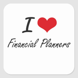 I love Financial Planners Square Sticker