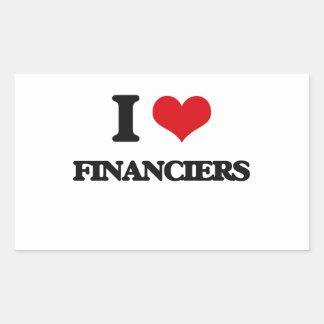 I love Financiers Rectangular Sticker