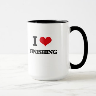 i LOVE fINISHING Mug