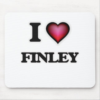 I Love Finley Mouse Pad