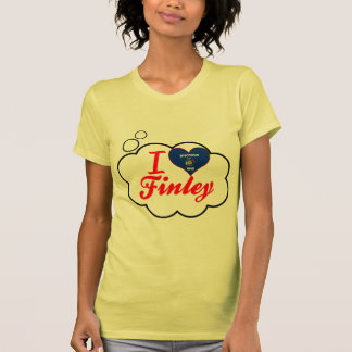 I Love Finley, Wisconsin T Shirts