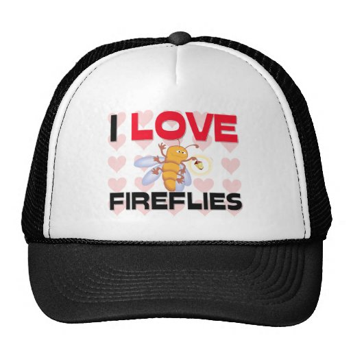 I Love Fireflies Hats